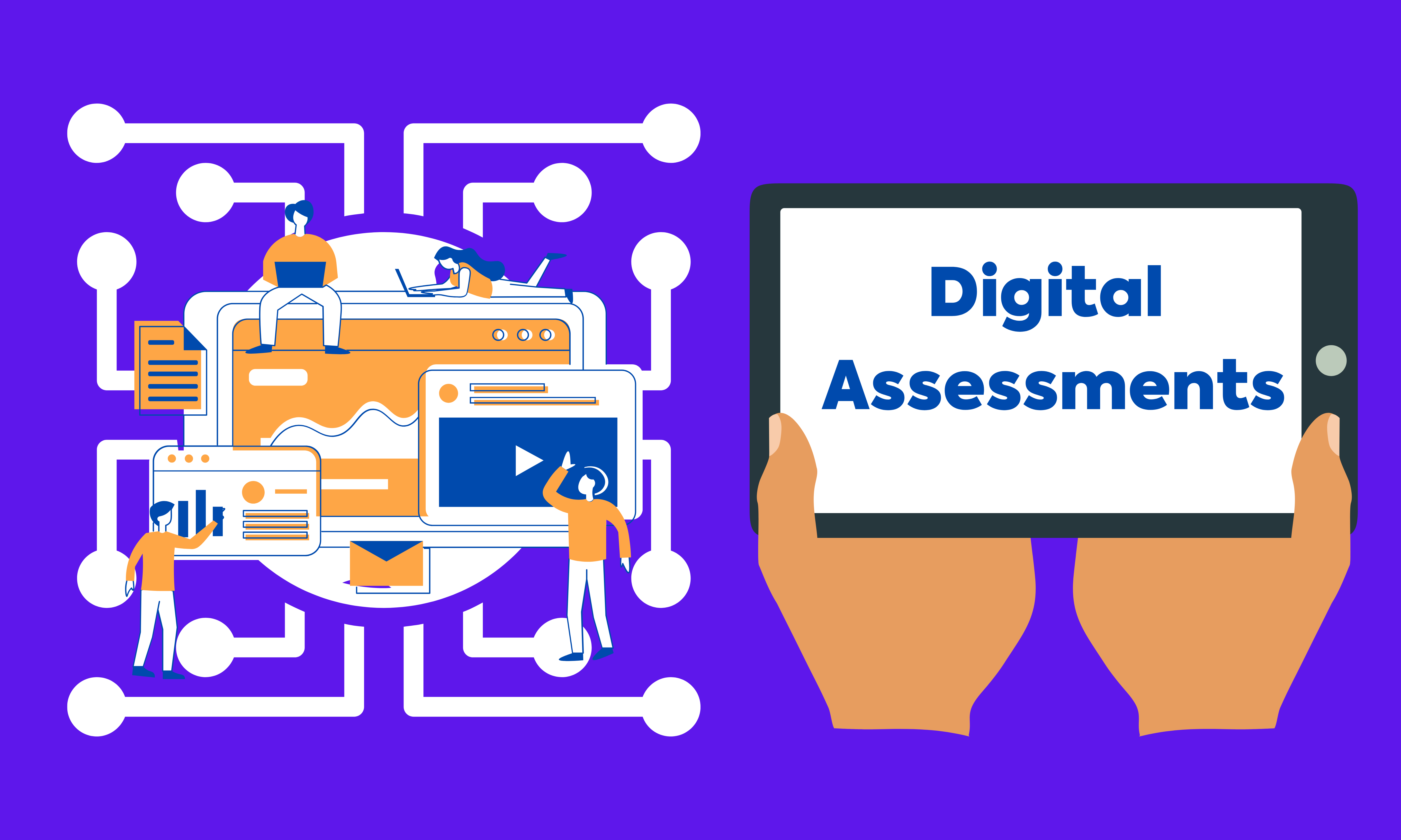 WHY DIGITAL ASSESSMENTS ARE GAME-CHANGERS IN 2021?