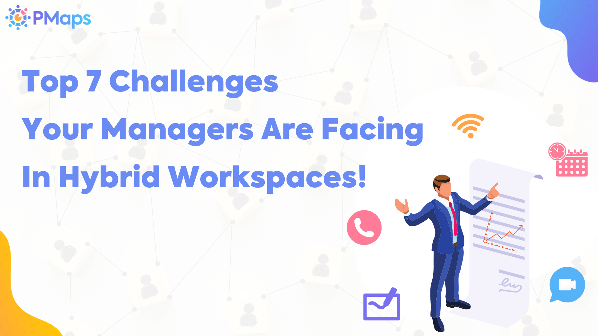 Top 7 Challenges Your Managers Are Facing In Hybrid Workspaces!